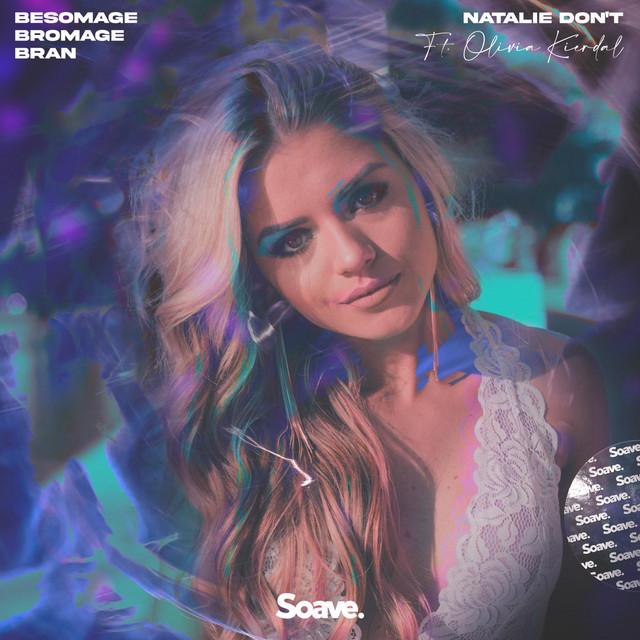 Natalie Don't (ft. Olivia Kierdal) Image