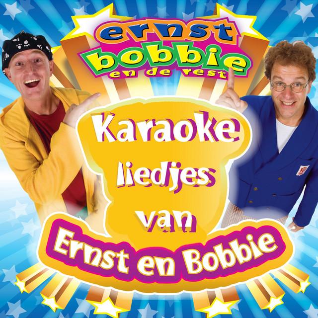 Liedjes van Ernst en Bobbie (Karaoke) by Ernst & Bobbie