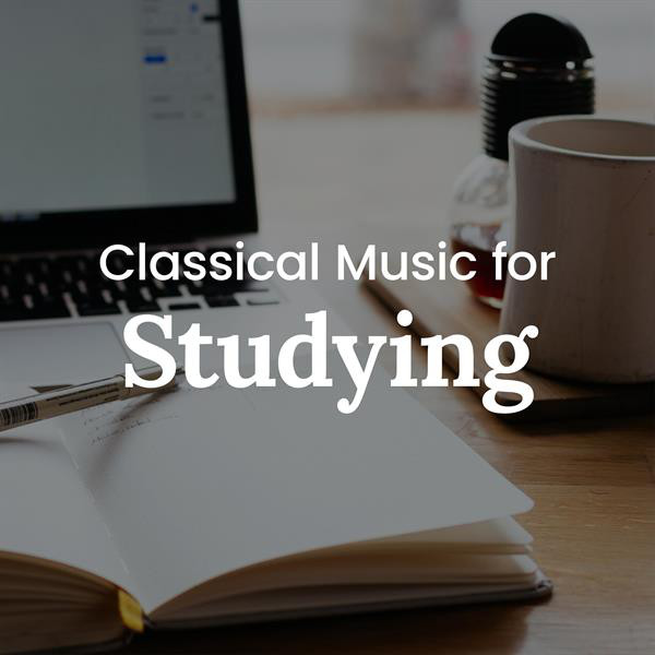 Classical Music for Studying