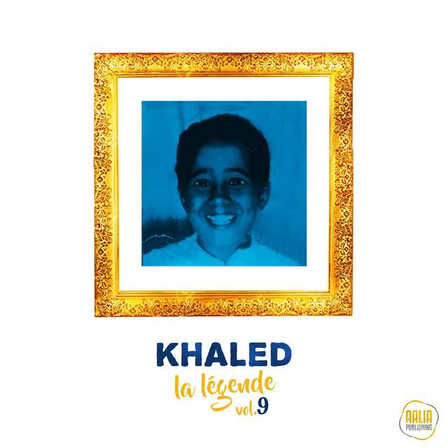 Album cover for La légende, vol. 9 by Khaled