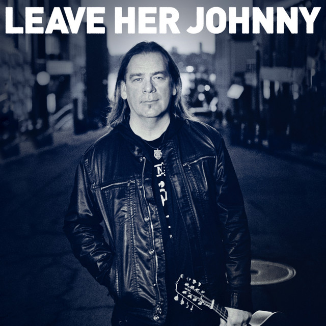 Leave Her Johnny