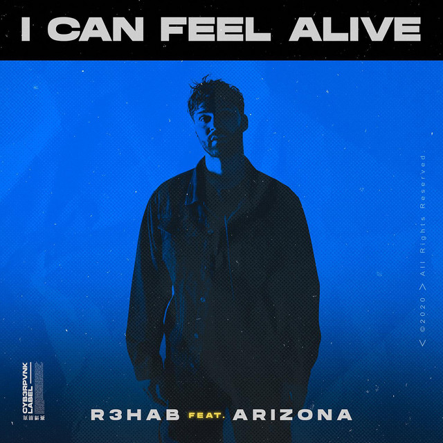 I Can Feel Alive (feat. A R I Z O N A) Image