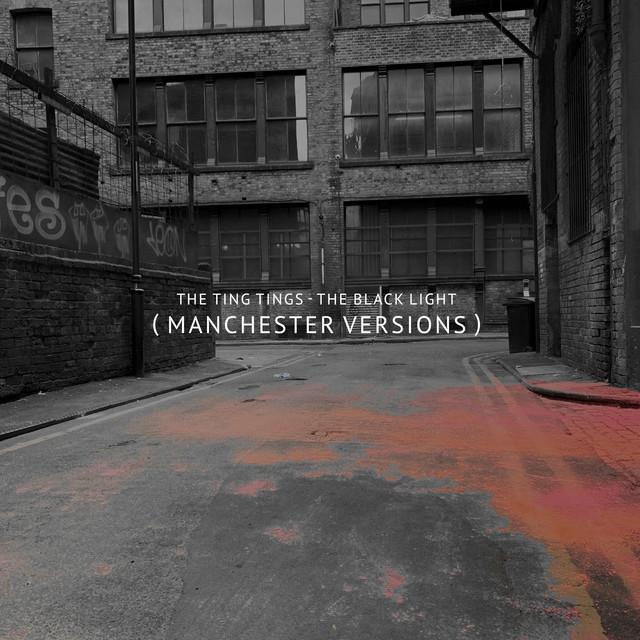 The Black Light (Manchester Version)
