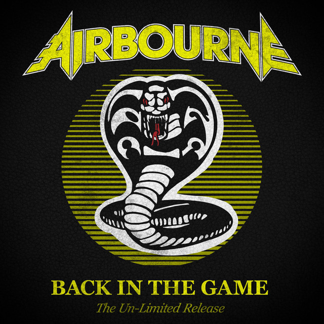 Album cover for Back In the Game (The Un-Limited Release) by Airbourne