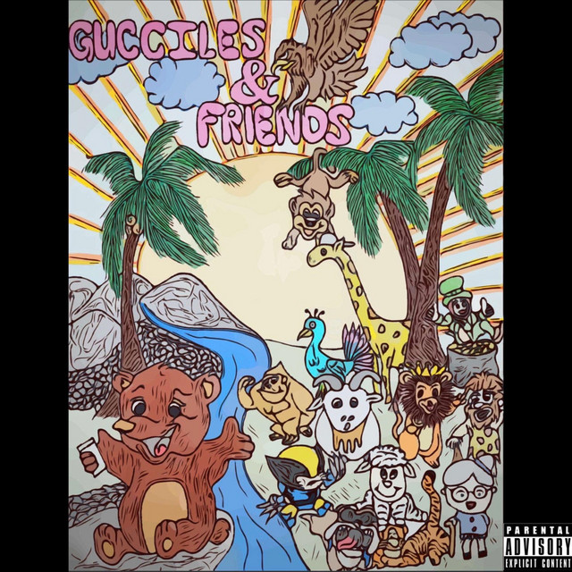 Gucciles & Friends