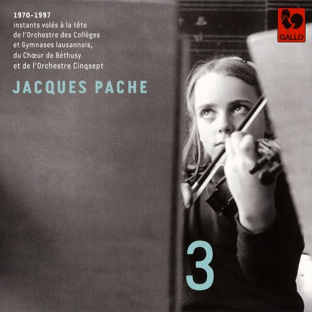 Bach - Glazunov - Ligeti - Handel - Bartók: Jacques Pache, passeur de souffle, de beauté et d'exigence, Vol. 3
