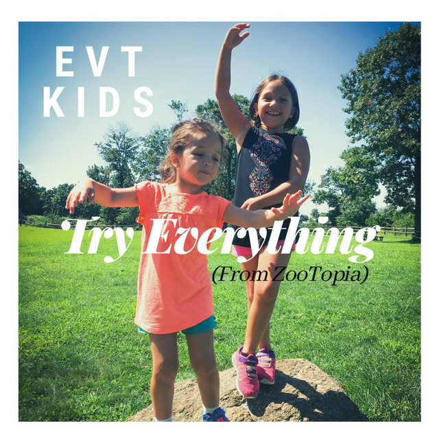 Try Everything by EVT Kids