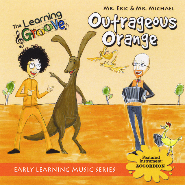 Outrageous Orange from The Learning Groove by Mr. Eric & Mr. Michael