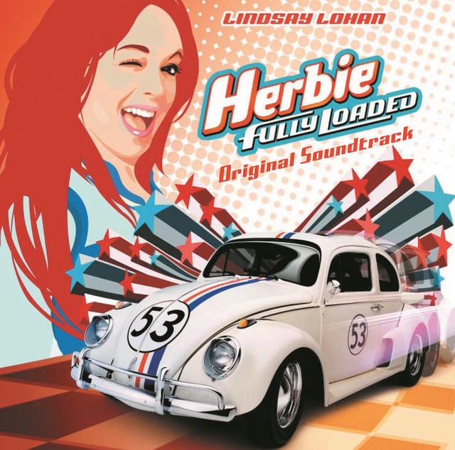 Herbie: Fully Loaded (Soundtrack) - Official Soundtrack