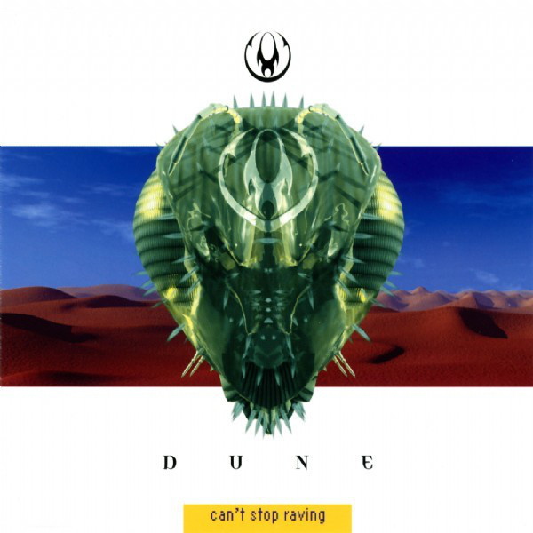 Cover art for Can't Stop Raving (Video Mix) by Dune
