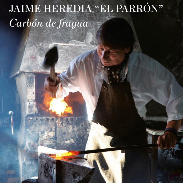 Jaime Heredia El Parrón