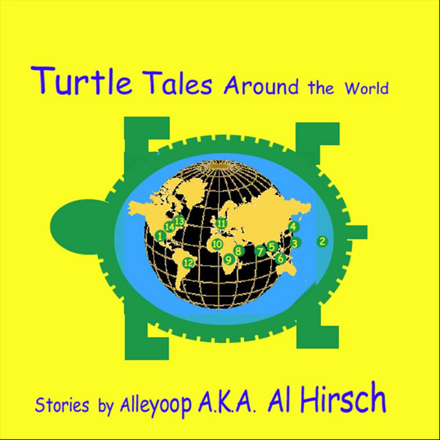 Turtle Tales from Around the World by Alleyoop
