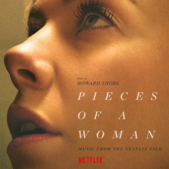 Album cover for Pieces Of A Woman (Music From The Netflix Film) by Howard Shore