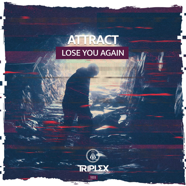 Attract - Lose You Again Image