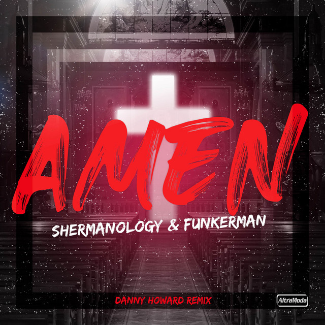 Shermanology & Funkerman & Danny Howard - Amen (Danny Howard Remix)