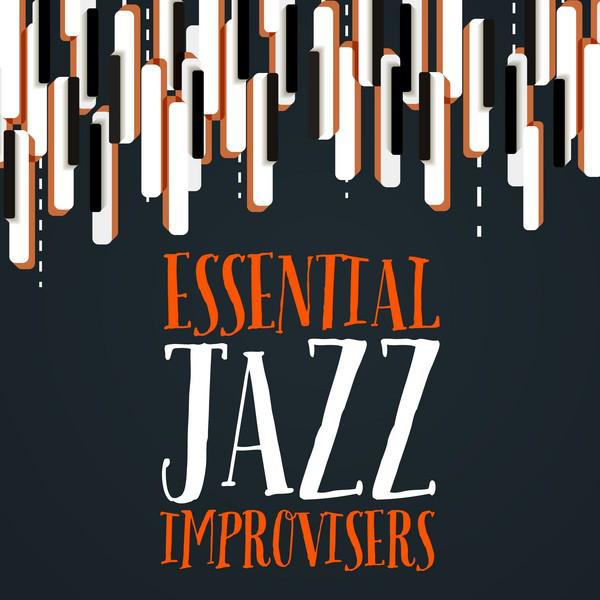 Essential Jazz Improvisers