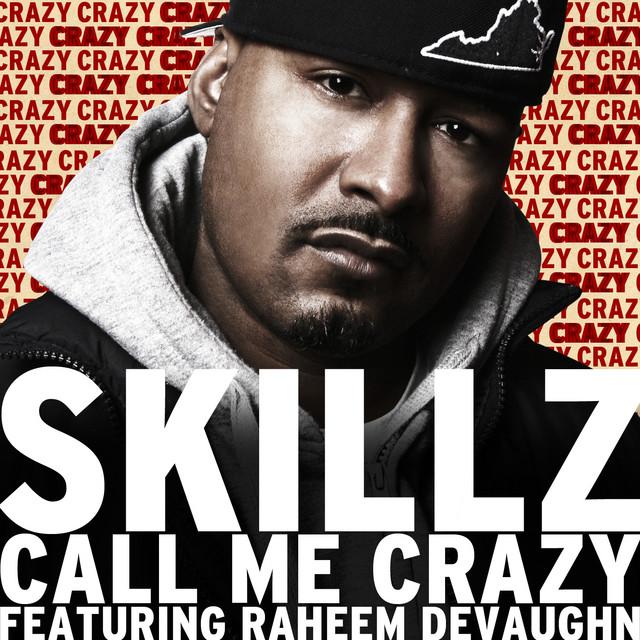 Call Me Crazy Feat. Raheem Devaughn