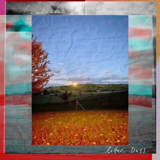 Latter Days (feat. Anaïs Mitchell)