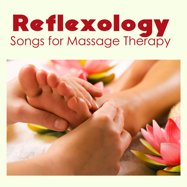Reflexology Music - Relaxing Soothing Spa Songs for ...
