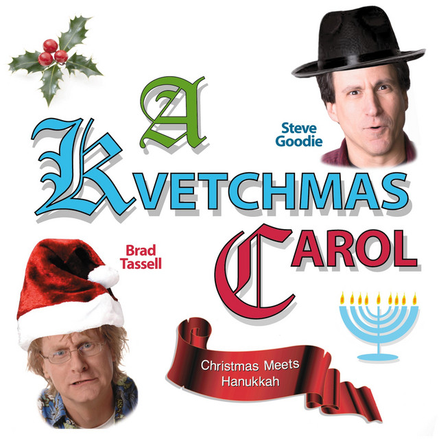 A Kvetchmas Carol (Christmas Meets Hanukkah) by Steve Goodie