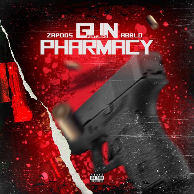Zapdos feat. Abblo - Gun Pharmacy [Explicit]