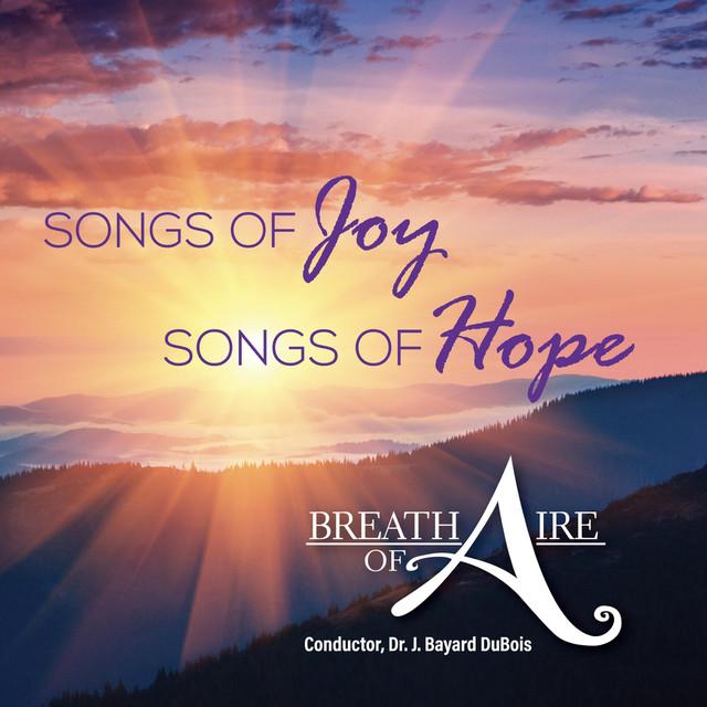 Songs of Joy, Songs of Hope