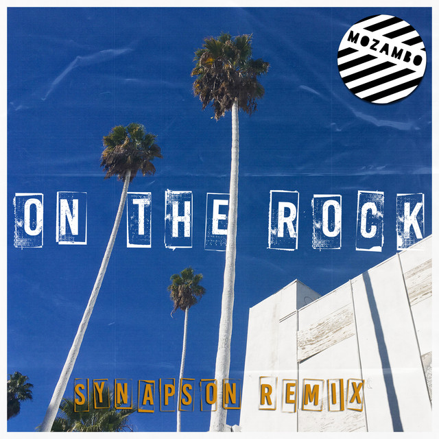 On the Rock (Synapson Remix)