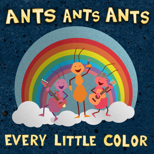 Every Little Color by Ants Ants Ants