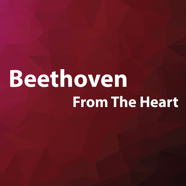 Beethoven From The Heart