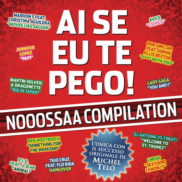Ai Se Eu Te Pego! Nooossaa Compilation