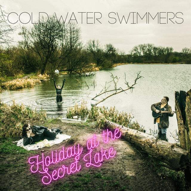 Cold Water Swimmers  Holiday At The Secret Lake :Replay