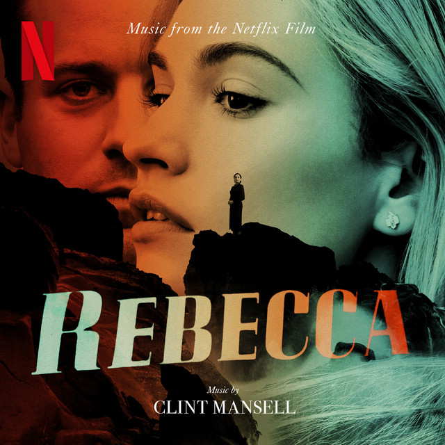 Rebecca (Music from the Netflix Film) - Official Soundtrack