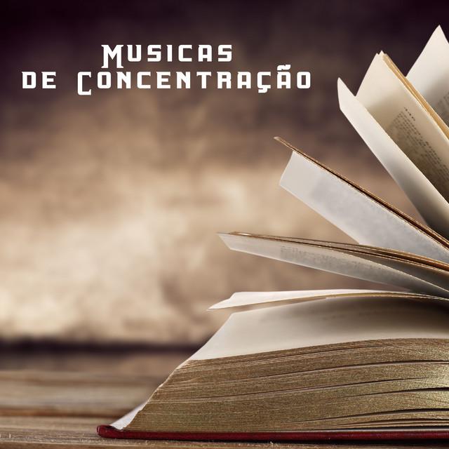Musicas De Concentração Musica De Fundo Instrumental Para