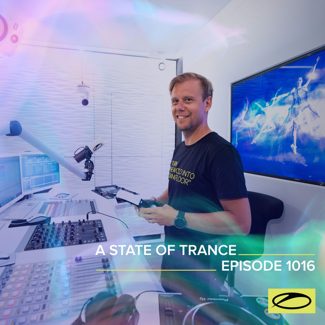 ASOT 1016 - A State Of Trance Episode 1016 (Including A State Of Trance Classics - Mix 024: Kyau & Albert)