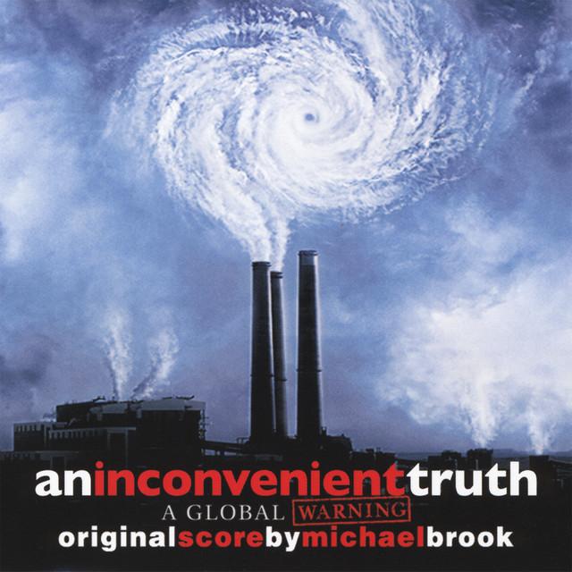 An Inconvenient Truth Score Album - Official Soundtrack