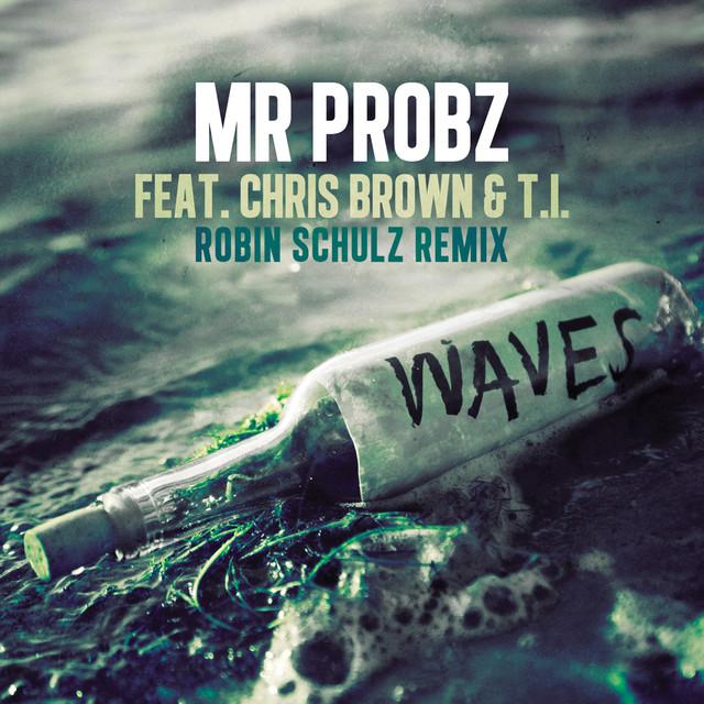 Mr. Probz <span>Waves [Robin Schulz Remix]</span>