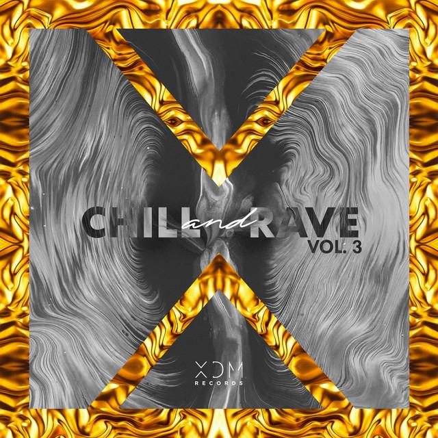 Chill & Rave, Vol. 3