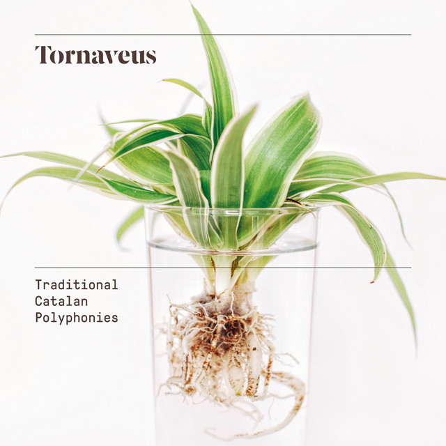 Tornaveus (Traditional Catalan Polyphonies)