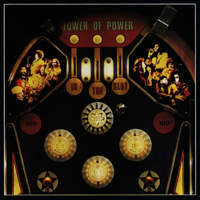 Tower Of Power – In The Slot