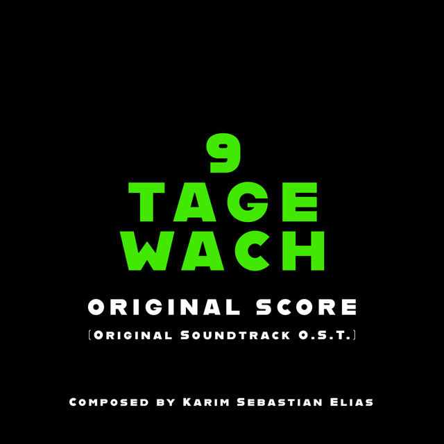9 Tage Wach (Original Score)