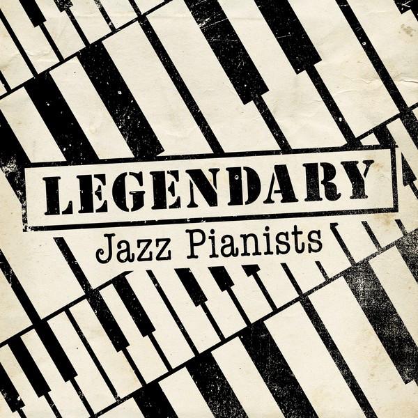 Legendary Jazz Pianists