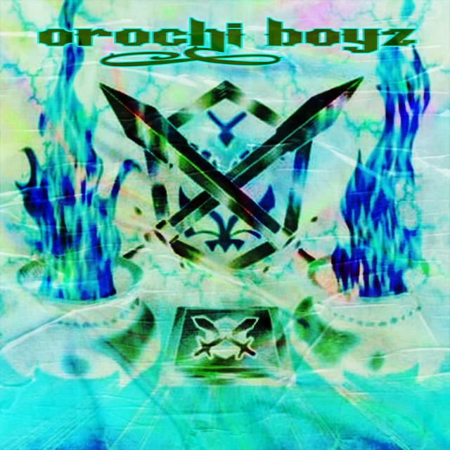 OROCHI BOYZ