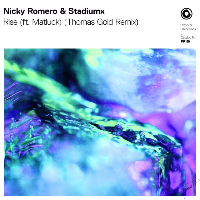 Nicky Romero & Stadiumx & Matluck & Thomas Gold - Rise (ft. Matluck) [Thomas Gold Remix]