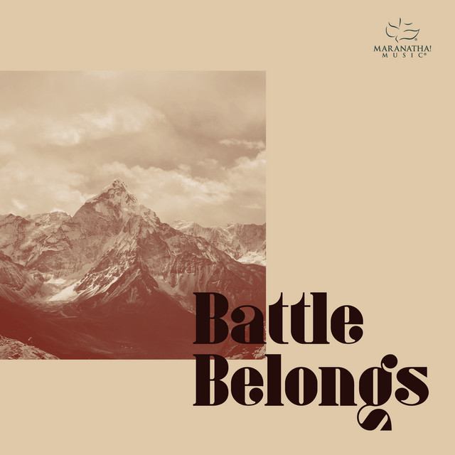Maranatha! Music - Battle Belongs