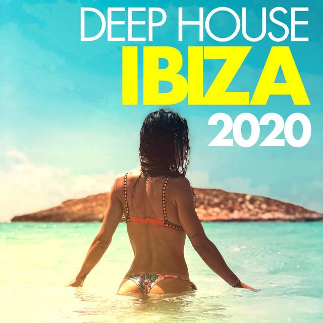 Deep House Ibiza 2020