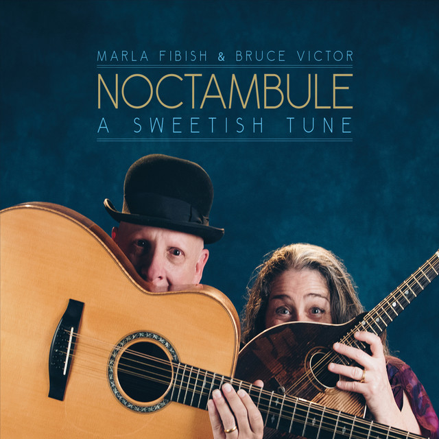 A Sweetish Tune (feat. Marla Fibish & Bruce Victor)