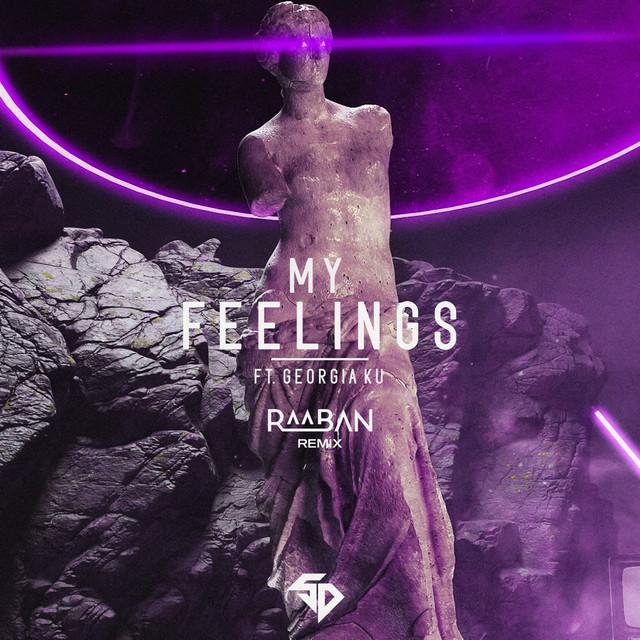 My Feelings - Raaban Remix Image