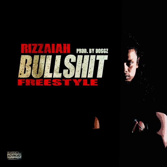 Bullshit (Freestyle)