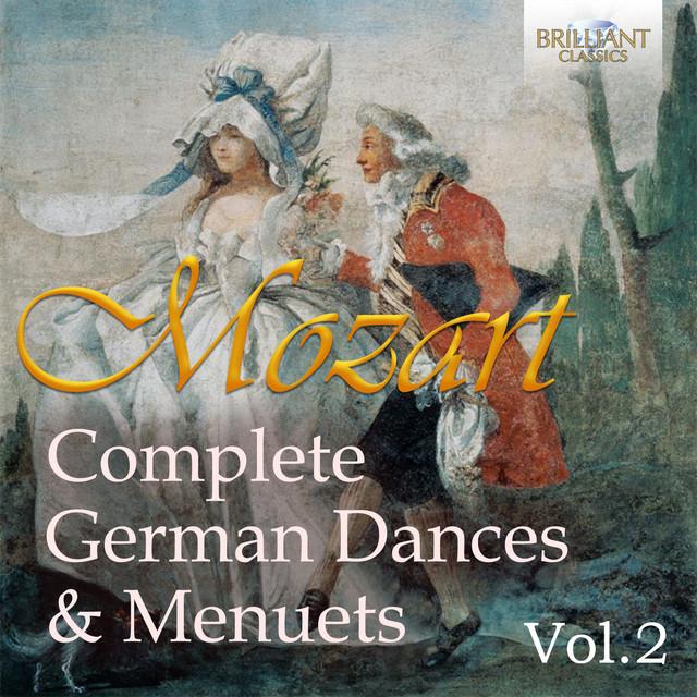 Mozart: Complete German Dances & Menuets, Vol. 2