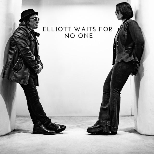 Elliott Waits for No One